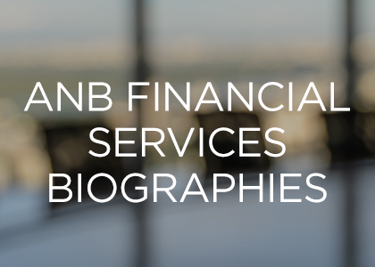 ANB Financial Services Biographies